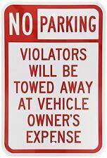 No Parking - Violators Towed Away Metal Aluminum Parking Sign 8X12