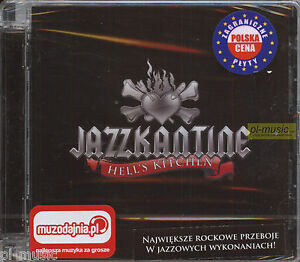 JAZZKANTINE - HELL'S KITCHEN [ Jazz performances of great rock hits] / CD sealed