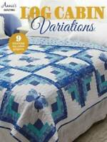 Log Cabin Variations - Paperback By Annies - VERY GOOD