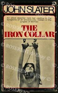 "1969 Australian  Pulp sexploitation novel "" the Iron Collar"" by John Slater"
