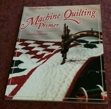 MACHINE QUILTING PRIMER Book By Cynthia Martin (2 FULL-PAGE STENCILS IN BOOK)