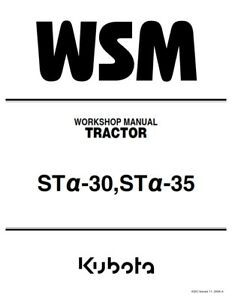 KUBOTA TRACTOR STa-30 STa-35 WORKSHOP MANUAL REPRINTED 2006 EDITION