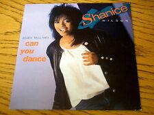 "SHANICE WILSON - CAN YOU DANCE     7"" VINYL PS"