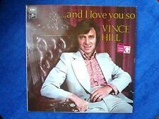 Vince Hill '...and I love you so' - LP. Offered from a private collection...