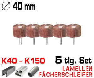 5 x Lamellen Fächer Schleifer Schleiffächer Schleifmop Ø 40mm K 40 60 80 120 150