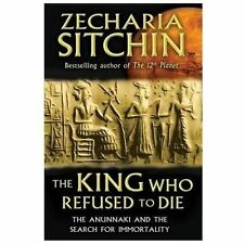 New, The King Who Refused to Die: The Anunnaki and the Search for Immortality, S