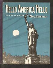 HELLO AMERICA HELLO 1917 Statue of Liberty WWI Wireless Radio Sheet Music