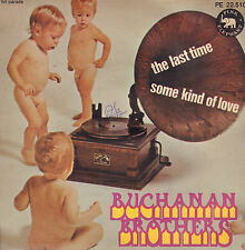 """BUCHANAN BROTHERS  – The Last Time / Some Kind Of Love (1971 SINGLE 7"""" FRANCE)"""