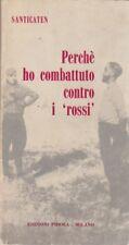 Santicaten, Perché ho combattuto contro i rossi, Pidola, 1964, Guerra civil,