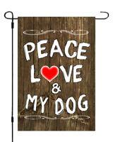 Peace Love & My Dog Heart Garden Banner Flag Yard Decor Wood Style 11X14 - 12x18