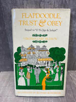 Virginia Cary Hudson, Charles L. Wallis FLAPDOODLE, TRUST & OBEY  1st Edition
