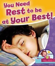 You Need Rest to Be at Your Best! (Healthy Habits for a Lifetime)