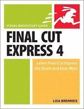 Final Cut Express 4 : Visual QuickStart Guide-ExLibrary