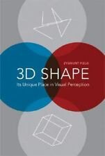 3D Shape: Its Unique Place in Visual Perception (Life and Mind Series)