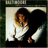 """BALTIMOORE """"THERE'S NO DANGER ON THE ROOF"""" CD ------ 10 TITEL ------ NEUWARE"""