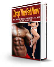 Drop The Fat Now E-Book + MASTER RESALE RIGHTS.