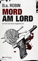 Mord am Lord ein Krimi von B.a.Robin (2013,Taschenbuch) ähnlich Agatha Christie