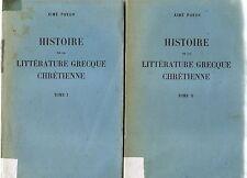 PUECH-HISTOIRE DE LA LITTERATURE GRECQUE CHRETIENNE-LIVRE ANCIEN XXème RELIGIONS