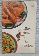 Vintage General Foods Birdseye More Fun In The Kitchen Recipe Booklet FREE S/H
