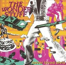 Never Loved Elvis by The Wonder Stuff (CD, 1991 Polydor) 3rd & Best Album/UK