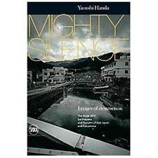 Mighty Silence Images of Destruction: The Great Earthquake and Tsunami-ExLibrary