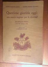 LIBRO - QUESTIONE GIUSTIZIA OGGI - CENTRO SICILIANO STURZO / ISTITUTO GRAMSCI 89