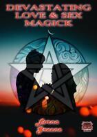 Devastating Love & Sex Magick Lorna Greene Occult Magic Spells Wicca Witchcraft