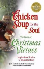 Chicken Soup for the Soul The Book of Christmas Virtues: Inspirational Stories t