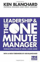 Leadership and the One Minute Manager (The One Minute Manager),Kenneth Blanchar