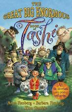 Tashi: The Great Big Enormous Book of Tashi by Anna Fienberg and Barbara...