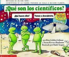 Que Son Los Cientificos  What Are Scientists? (Mariposa, Scholastic En Espanol)