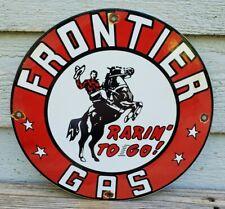 VINTAGE FRONTIER GAS PORCELAIN SIGN OIL SERVICE STATION GASOLINE RARE PUMP PLATE
