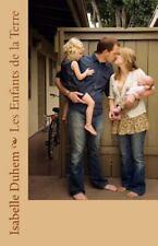 Les Enfants de la Terre by Isabelle Duhem (2015, Paperback)