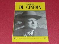 [REVUE LES CAHIERS DU CINEMA] N°73 # JUILL 1957 EO 1rst ROSSELLINI Stan. KUBRICK