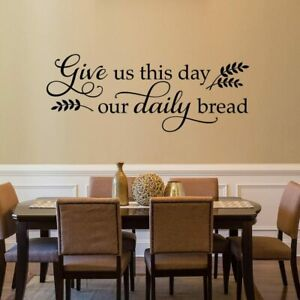 Give us This Day Our Daily Bread - Bible Scripture Christian Wall Decal Vinyl