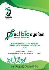 Formation PRO Manuel TCO Grandes Cultures 2020 thé compost oxygéné compost tea