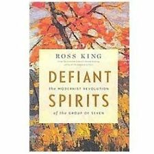 Defiant Spirits: The Modernist Revolution of the Group of Seven-ExLibrary