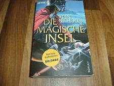 Stan Nicholls -- Die MAGISCHE INSEL / Bhealfa-Saga  # 3 / Paperback 1. Auf. 2006