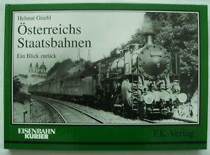 """Helmut Griebl  """" Österreichs Staatbahnen   > EK -Verlag"""