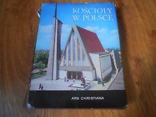KOSCIOLY W POLSCE  Nakladem  Ars Christiana  1969   HC/DJ
