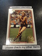 1996 SELECT HALL OF FAME CARD NO.91 PETER KNIGHTS HAWTHORN