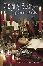 Crones Book of Magical Words ~ Wiccan Pagan Metaphysical Book Supply