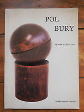 POL BURY. miroirs et fontaines. catalogue d'exposition. Galerie Maeght. 1985