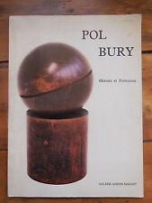 POL BURY. miroirs et fontaines. catalogue d'exposition. Galerie Maeght. 1985