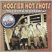Way Down in Arkansas, Hoosier Hot Shots, Good