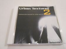 Urban Textures 2  Sophisticated Sounds For Urban Spaces CD Advance Copy