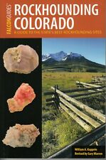 Rockhounding Colorado Mining Geology Collecting Gold