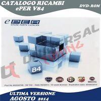 Catalogo Ufficiale Fiat ePER V84 SOFTWARE Ricambi Auto Fiat Agosto 2014 Ultima R