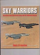 Sky Warriors: California Army & Air National Guard Aviation - Softback/Colour/GC