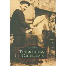 Tynemouth and Cullercoats (Archive Photographs) - Paperback NEW John Alexander